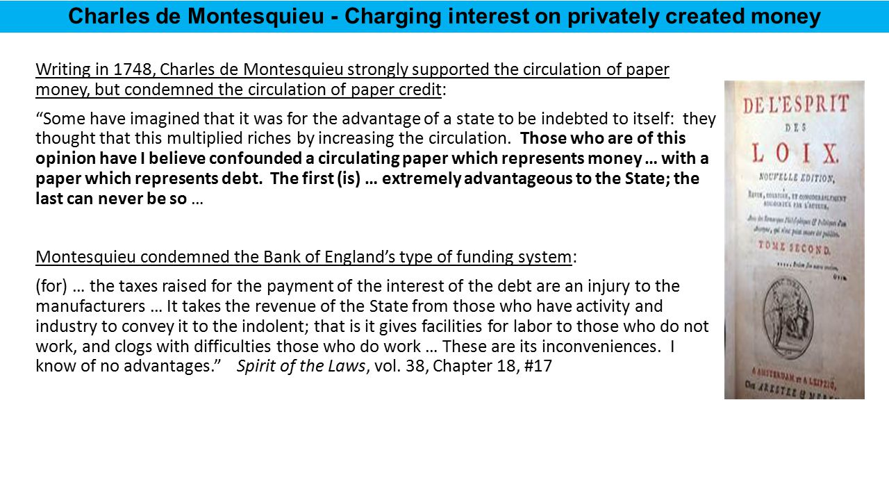 Charles de Montesquieu - Charging interest on privately created money