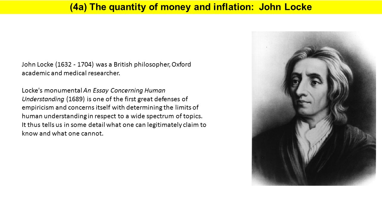 (4a) The quantity of money and inflation: John Locke