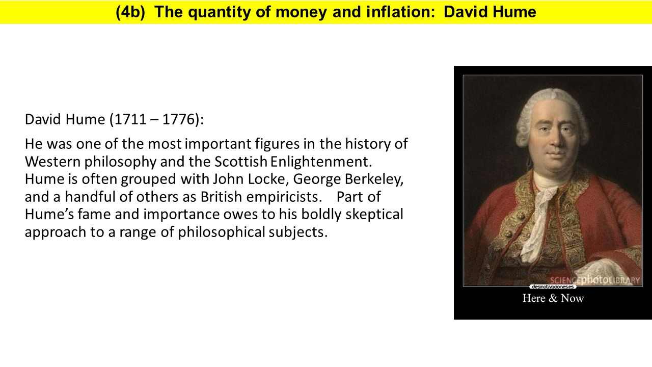 (4b) The quantity of money and inflation: David Hume
