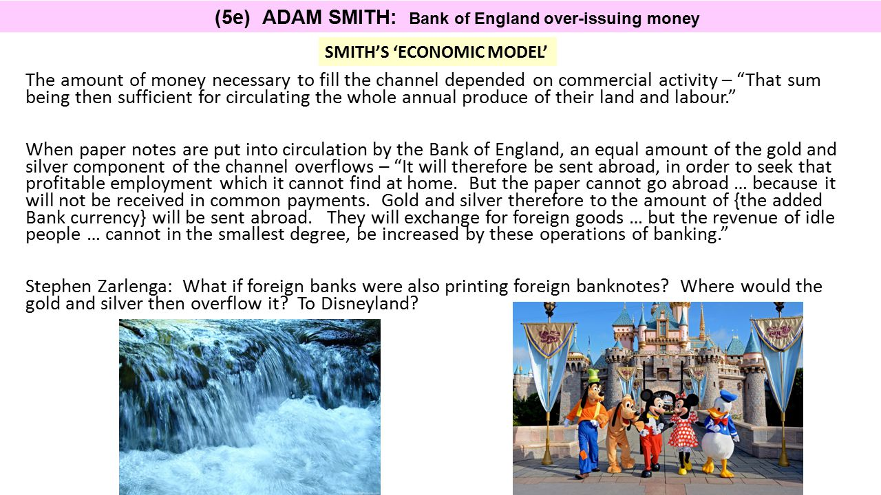 (5e) ADAM SMITH: Bank of England over-issuing money