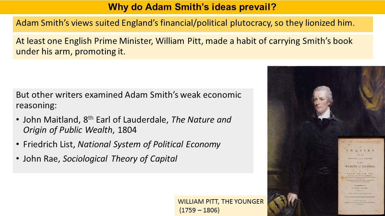 Why do Adam Smith's ideas prevail