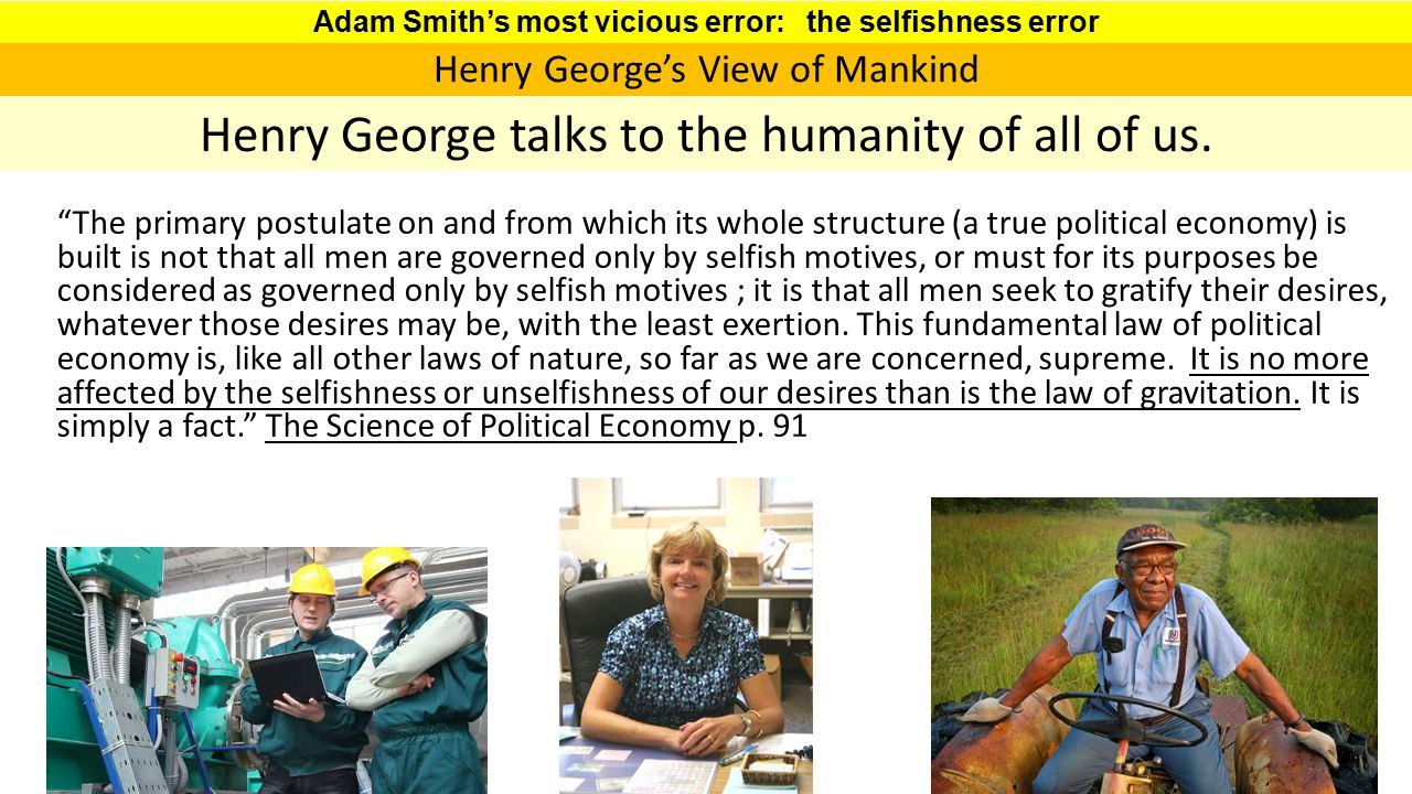 Adam Smith's most vicious error: the selfishness error