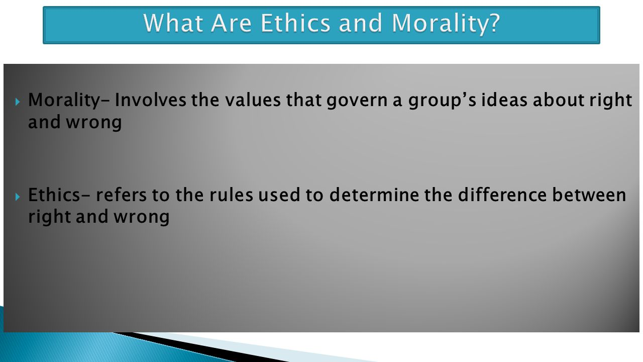 What Are Ethics and Morality