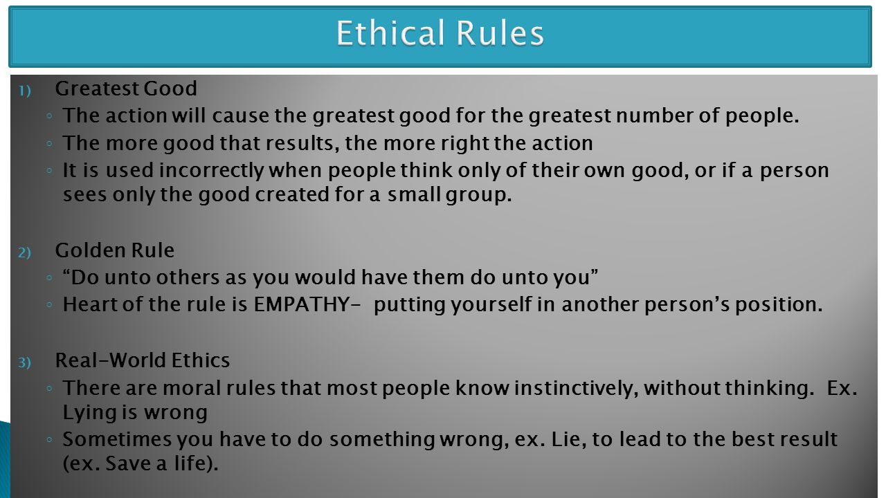 Ethical Rules Greatest Good