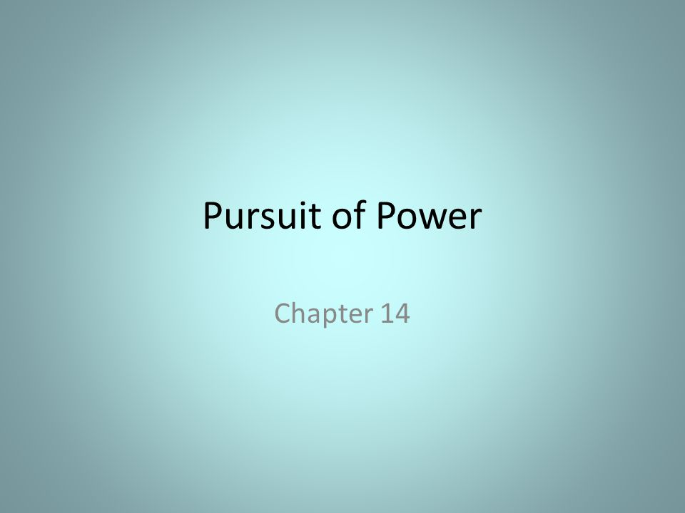 Pursuit of Power Chapter 14