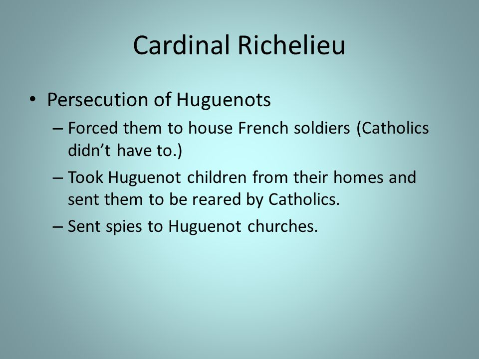 Cardinal Richelieu Persecution of Huguenots