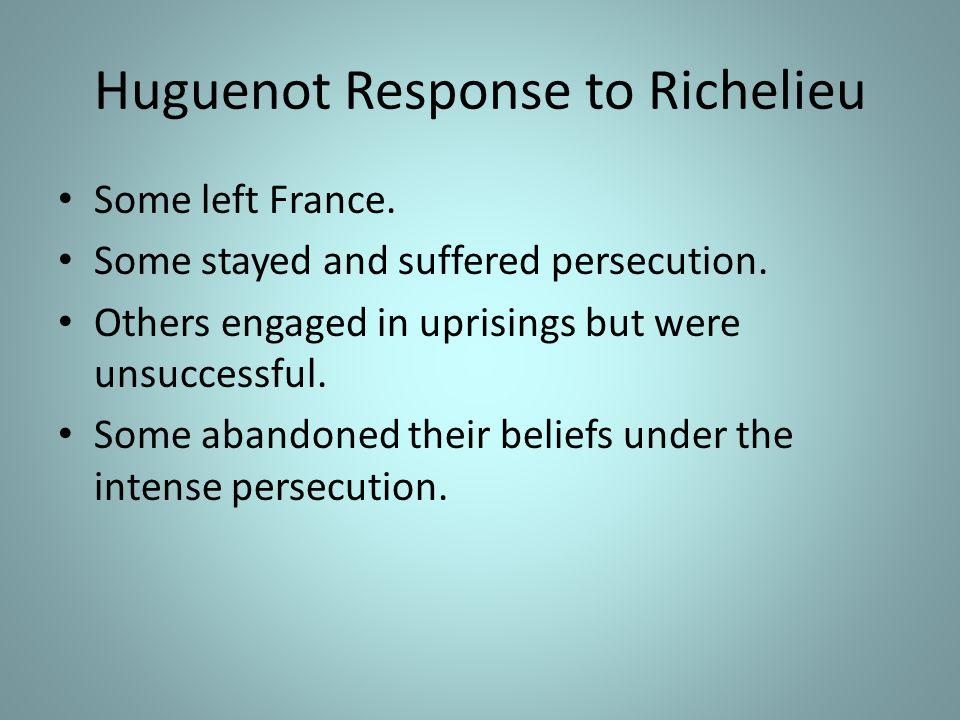 Huguenot Response to Richelieu