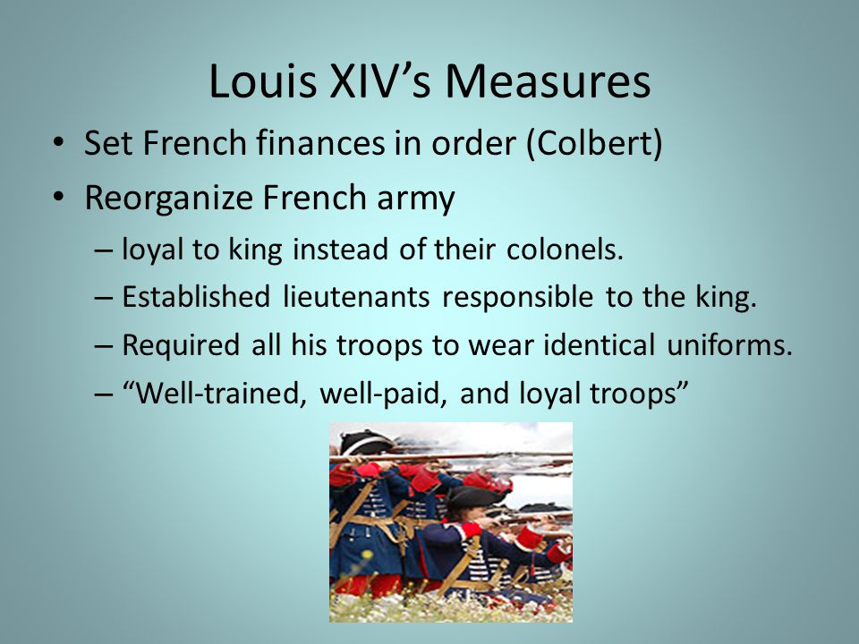 Louis XIV's Measures Set French finances in order (Colbert)
