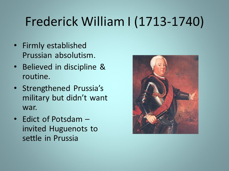 Frederick William I (1713-1740)