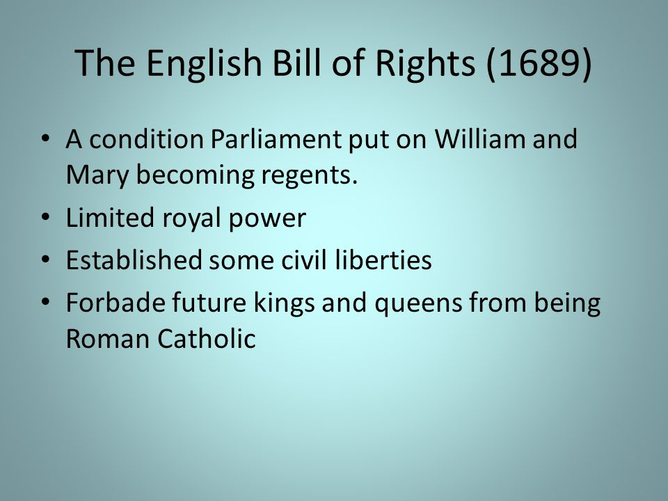 The English Bill of Rights (1689)