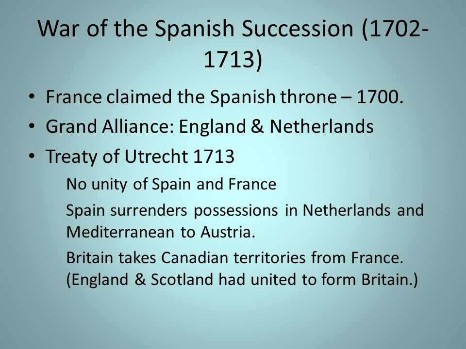 War of the Spanish Succession (1702-1713)