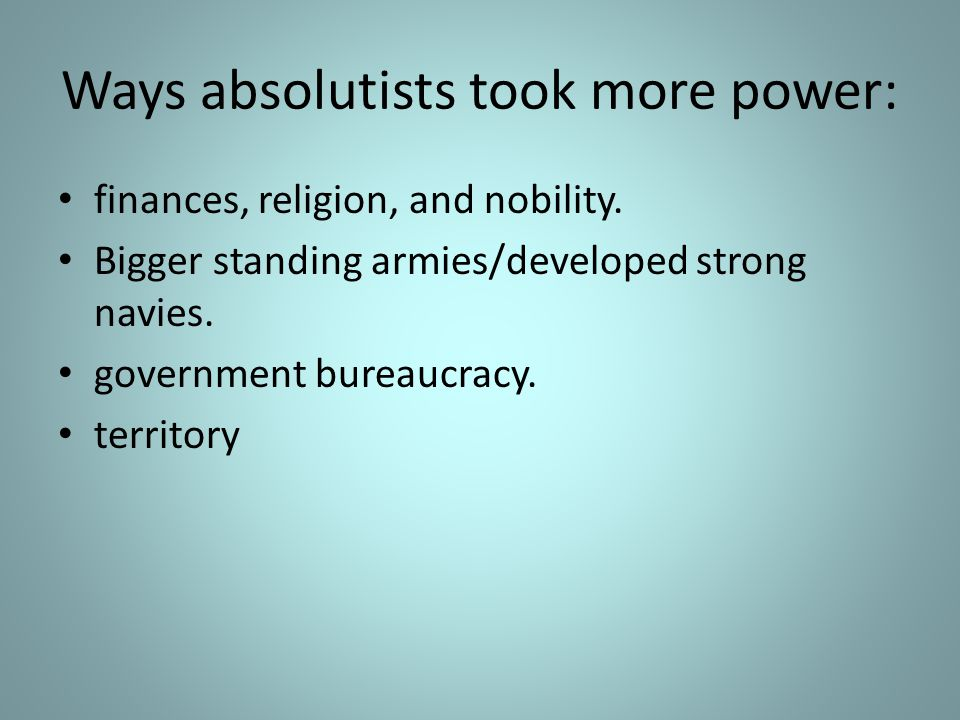 Ways absolutists took more power: