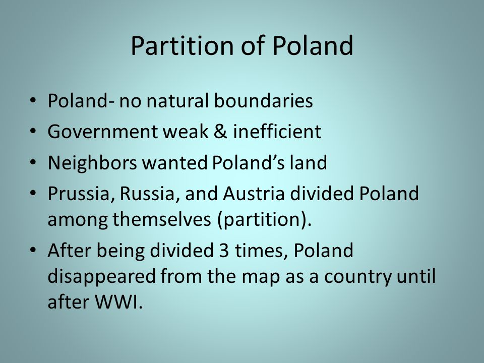 Partition of Poland Poland- no natural boundaries