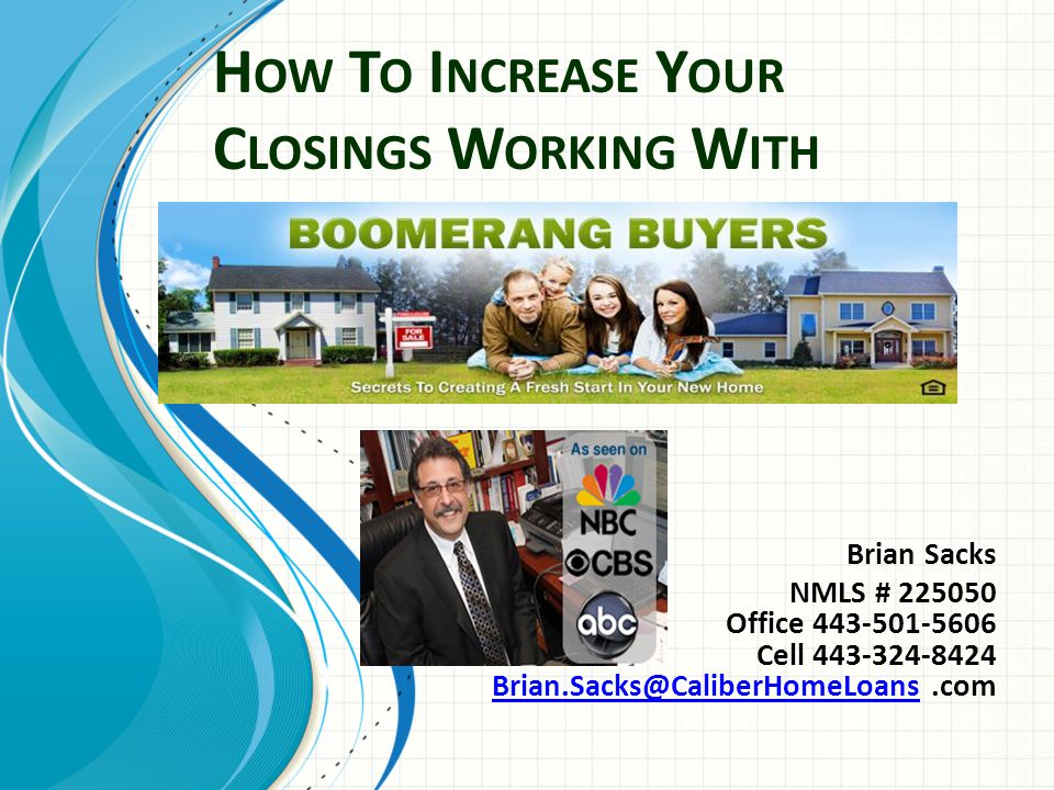 How To Increase Your Closings Working With