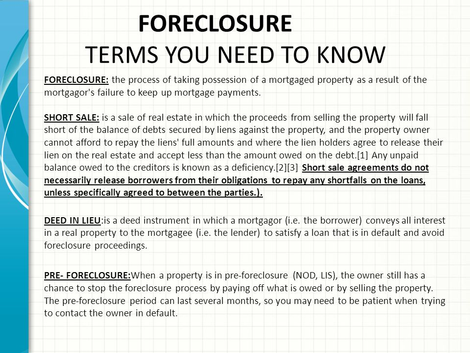 FORECLOSURE TERMS YOU NEED TO KNOW