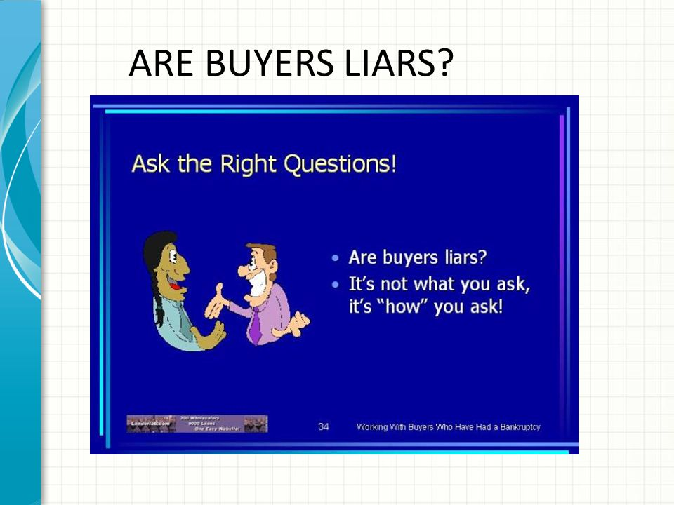 ARE BUYERS LIARS