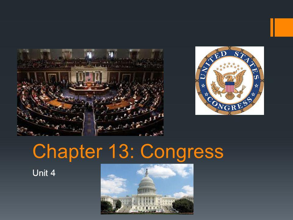 Chapter 13: Congress Unit 4