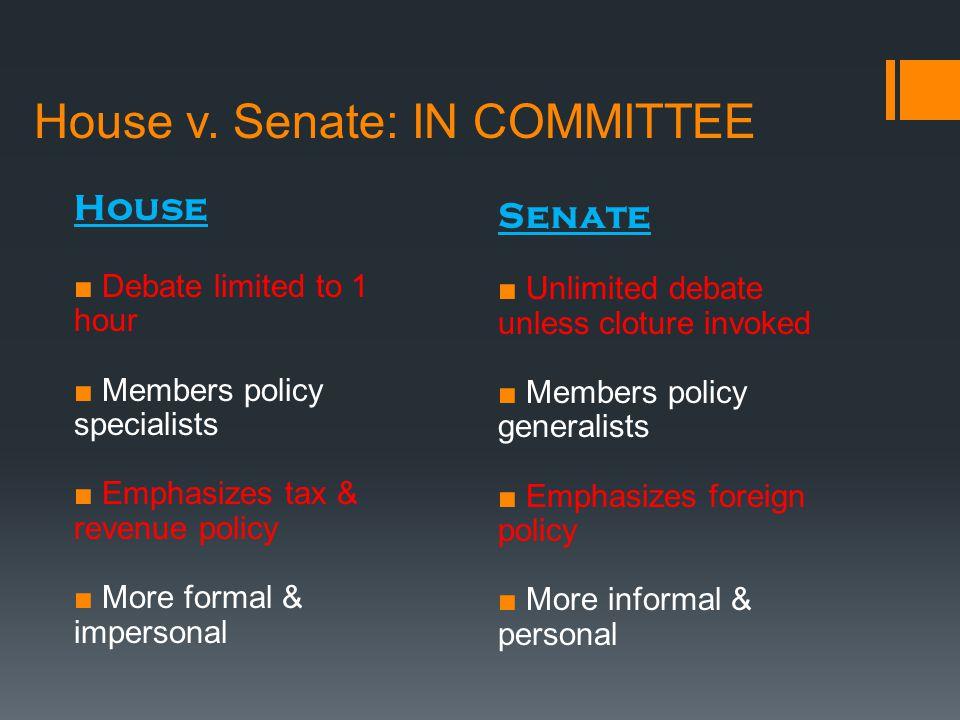 House v. Senate: IN COMMITTEE