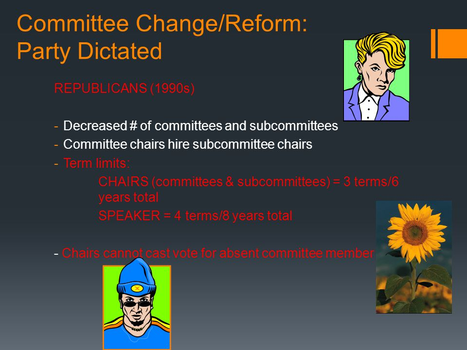 Committee Change/Reform: Party Dictated