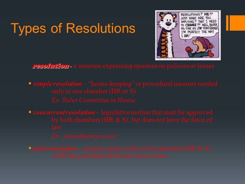 resolution - a measure expressing opinions on policies or issues