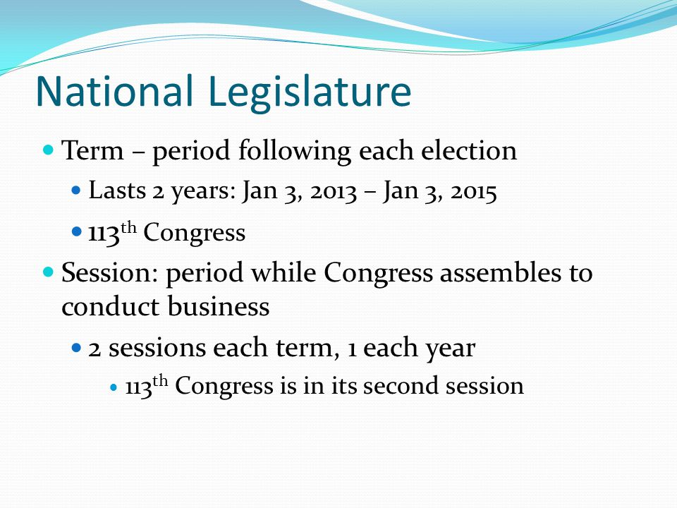 National Legislature 113th Congress