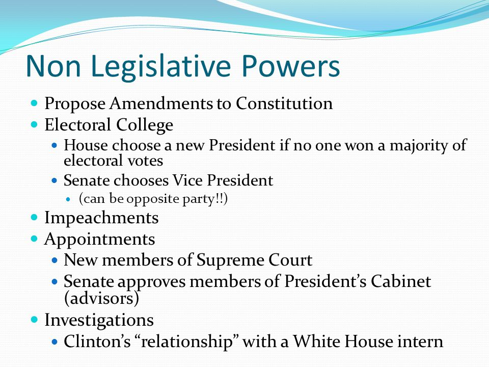 Non Legislative Powers