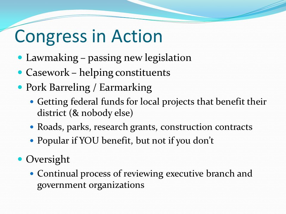 Congress in Action Lawmaking – passing new legislation