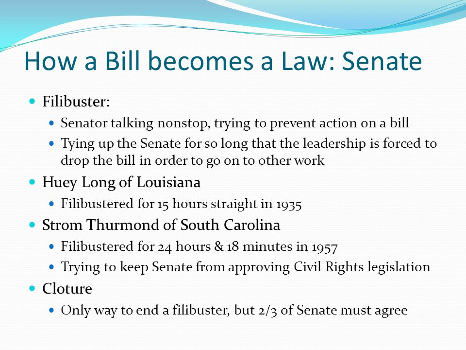 How a Bill becomes a Law: Senate