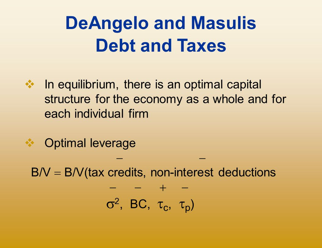 DeAngelo and Masulis Debt and Taxes