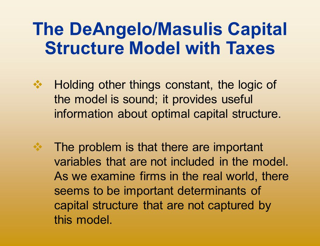 The DeAngelo/Masulis Capital Structure Model with Taxes