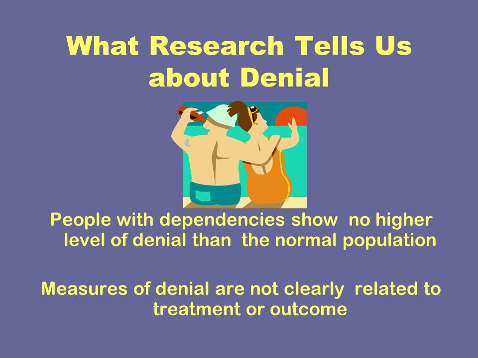 What Research Tells Us about Denial