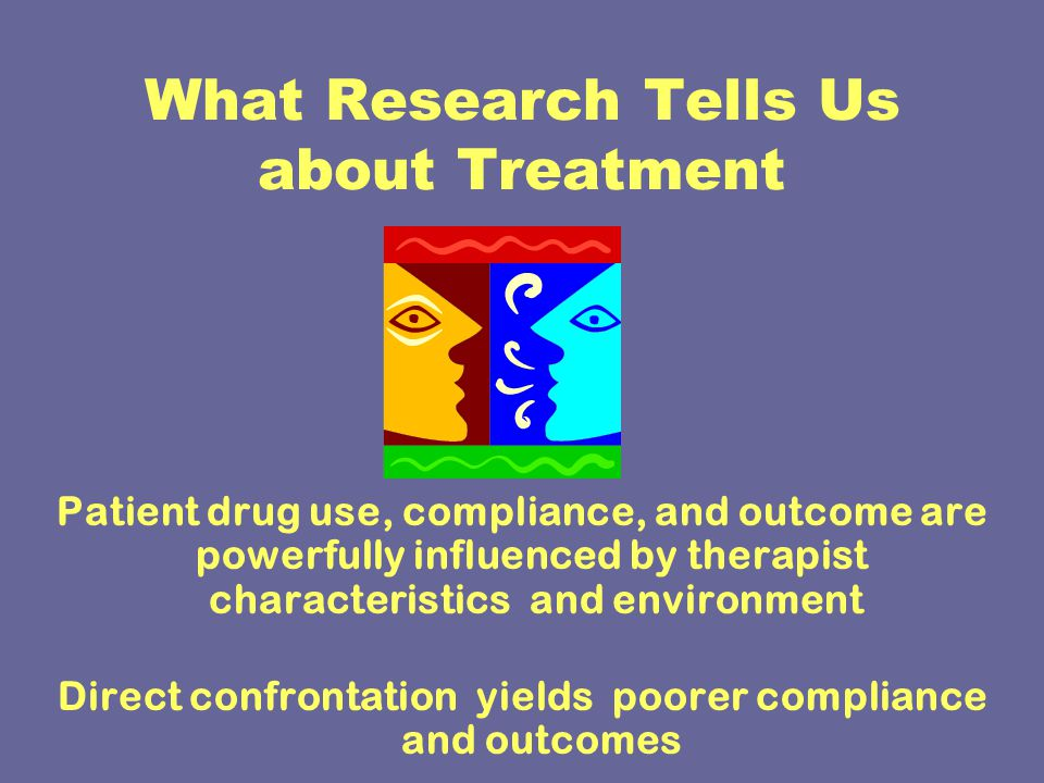 What Research Tells Us about Treatment