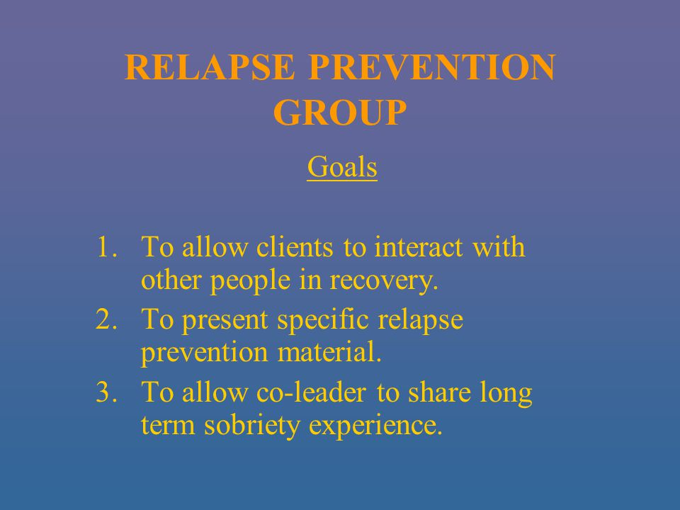 RELAPSE PREVENTION GROUP