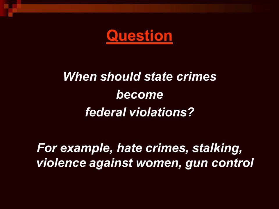 When should state crimes