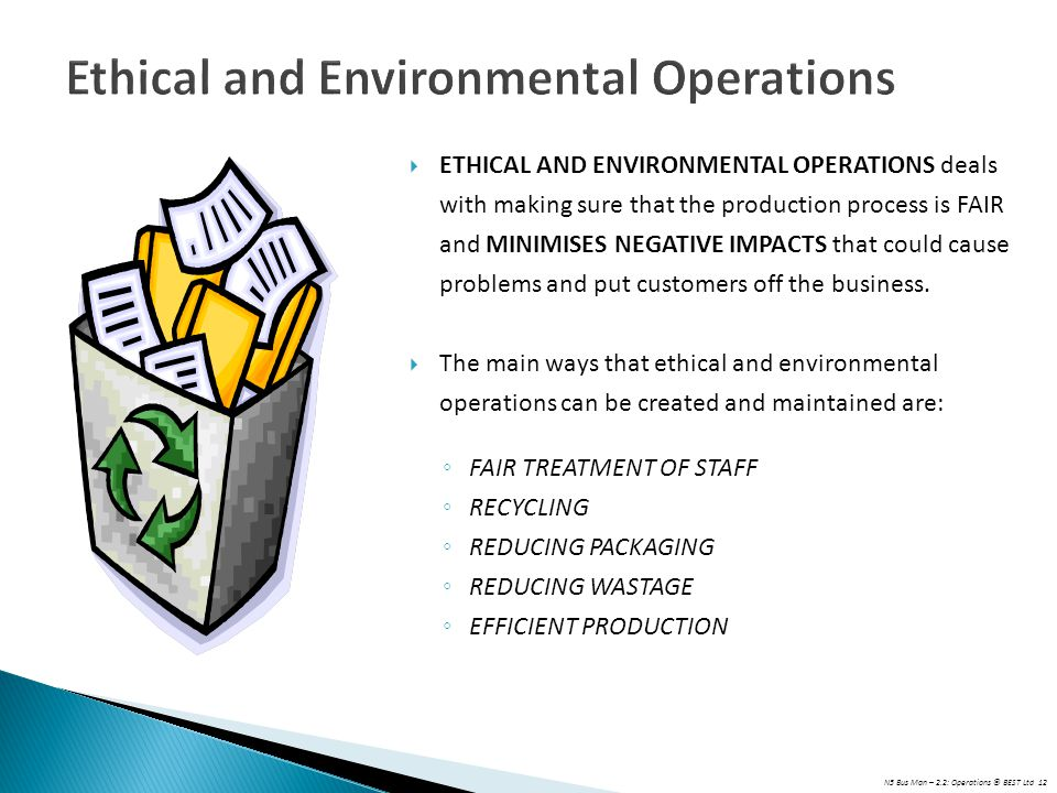 Ethical and Environmental Operations