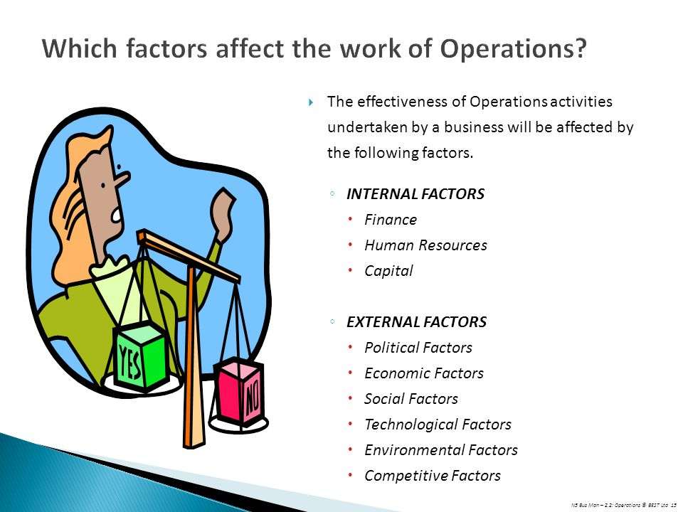 Which factors affect the work of Operations