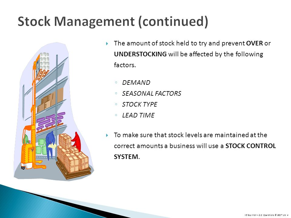 Stock Management (continued)