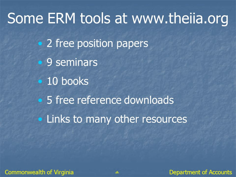 Some ERM tools at www.theiia.org