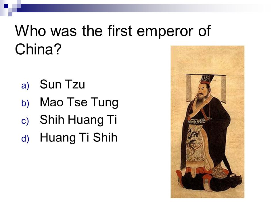 Who was the first emperor of China