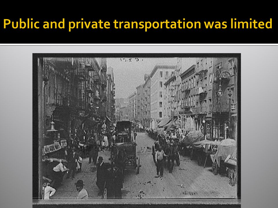 Public and private transportation was limited