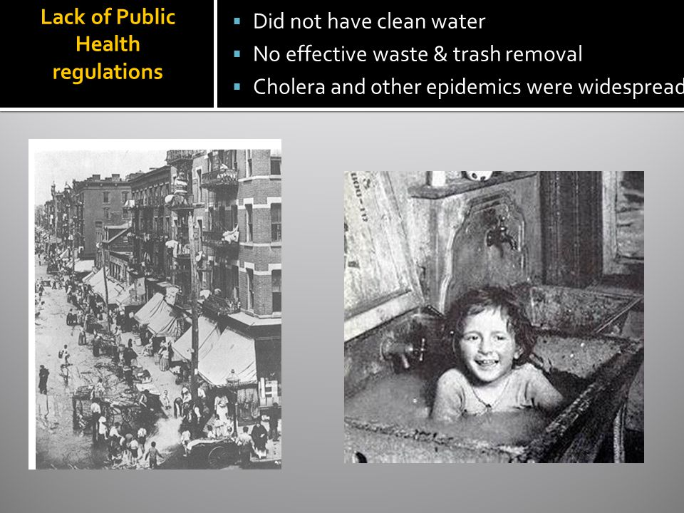 Lack of Public Health regulations
