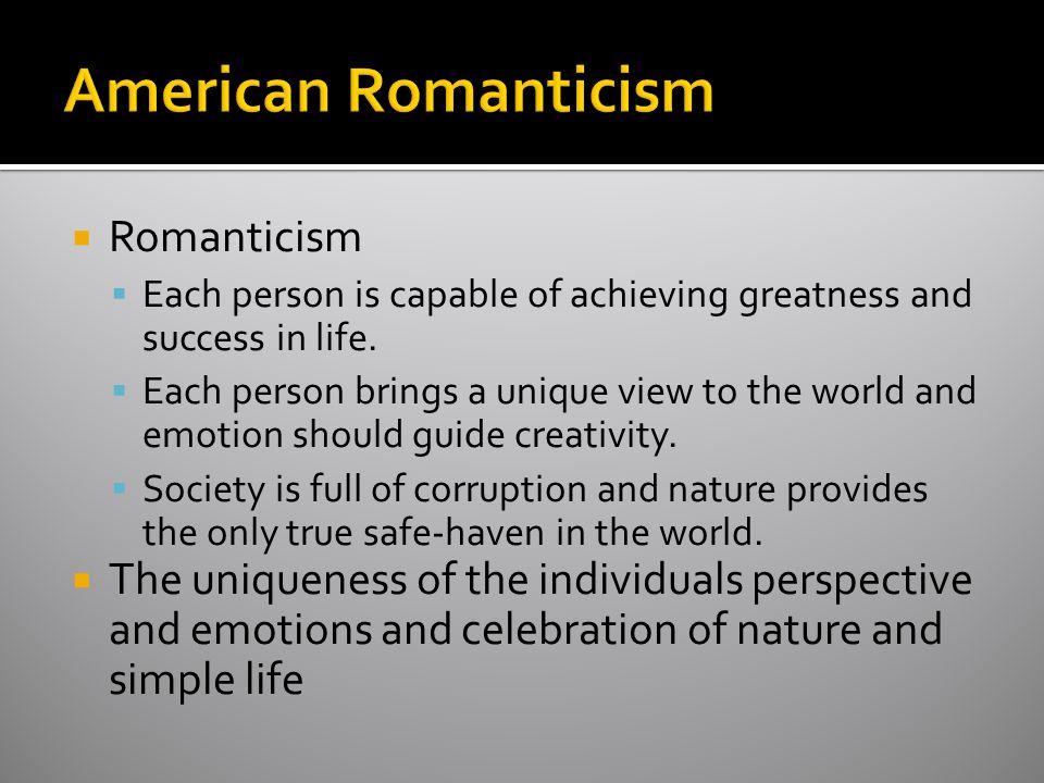 American Romanticism Romanticism