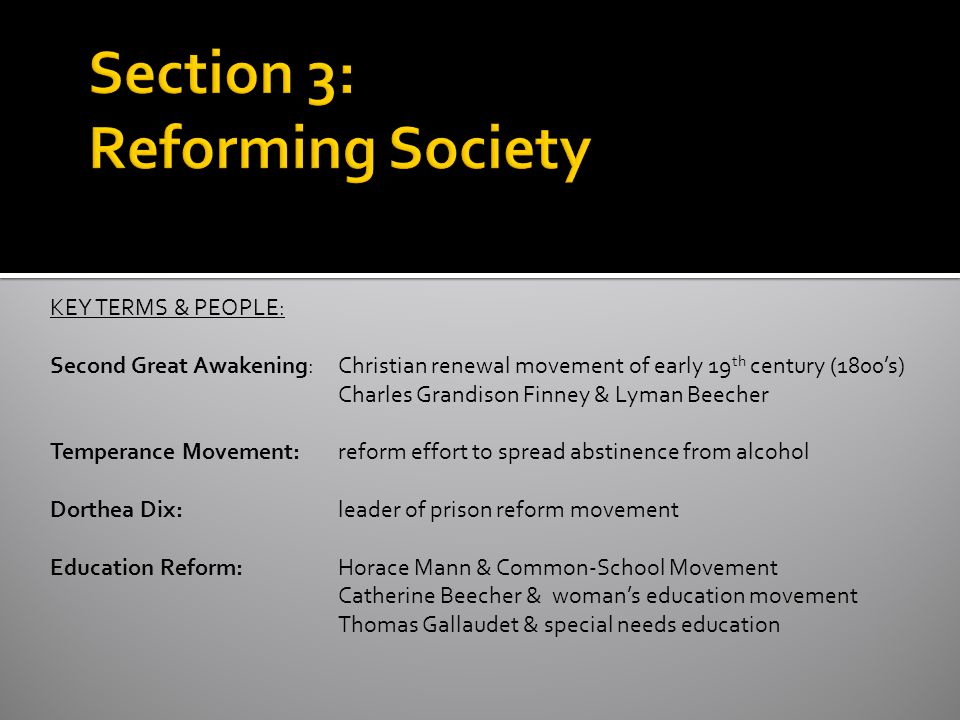 Section 3: Reforming Society
