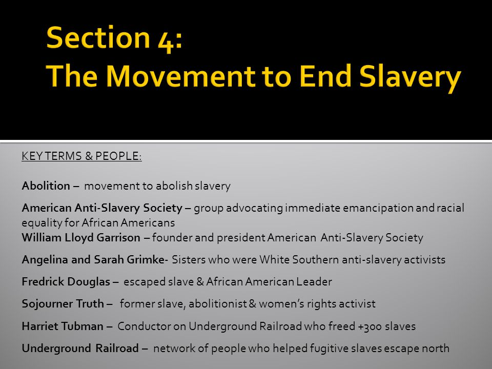 Section 4: The Movement to End Slavery