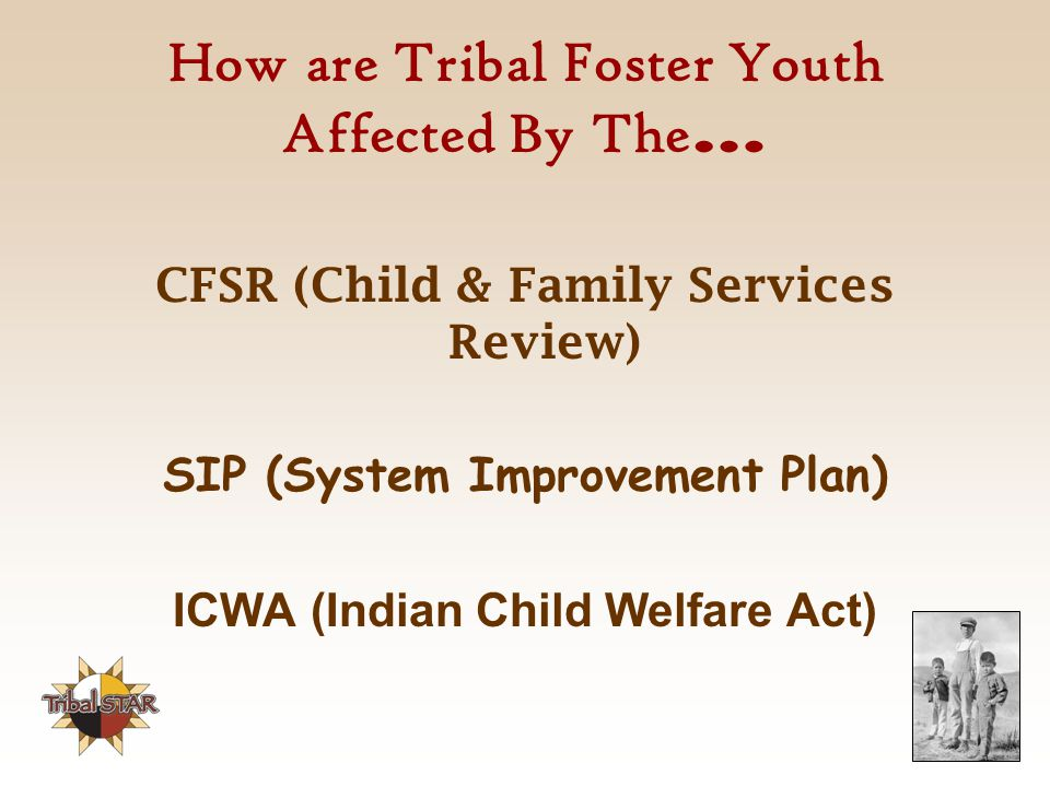 How are Tribal Foster Youth Affected By The…