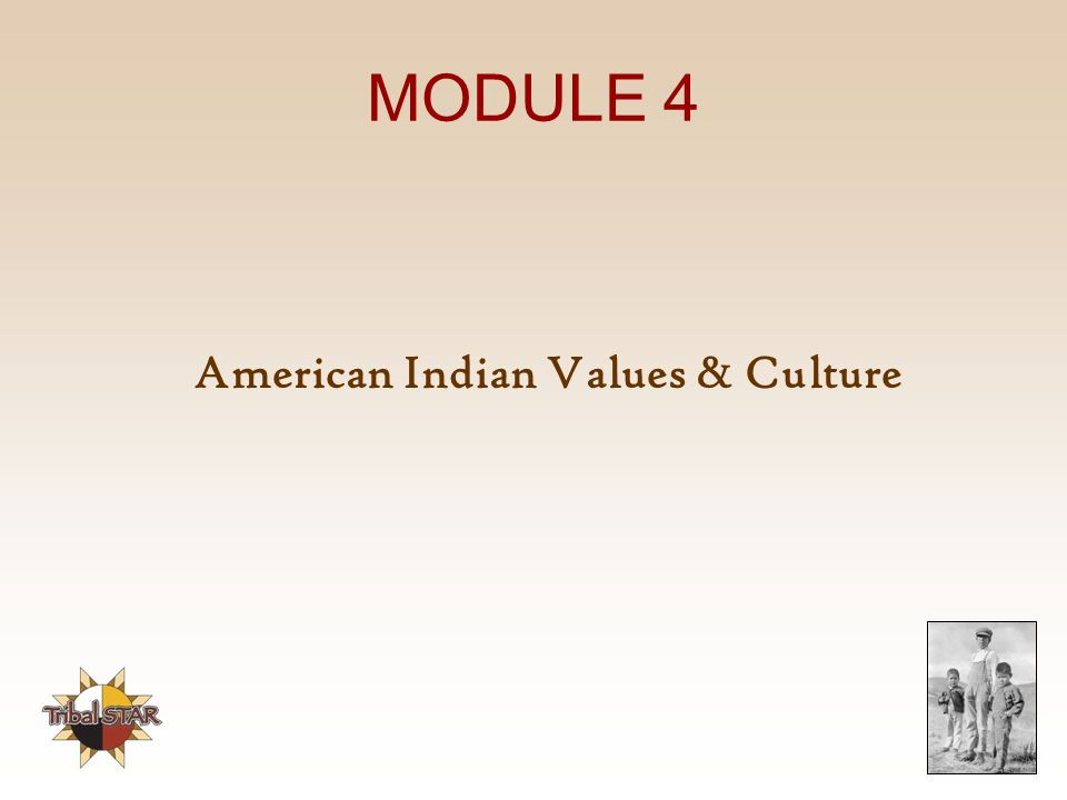 American Indian Values & Culture