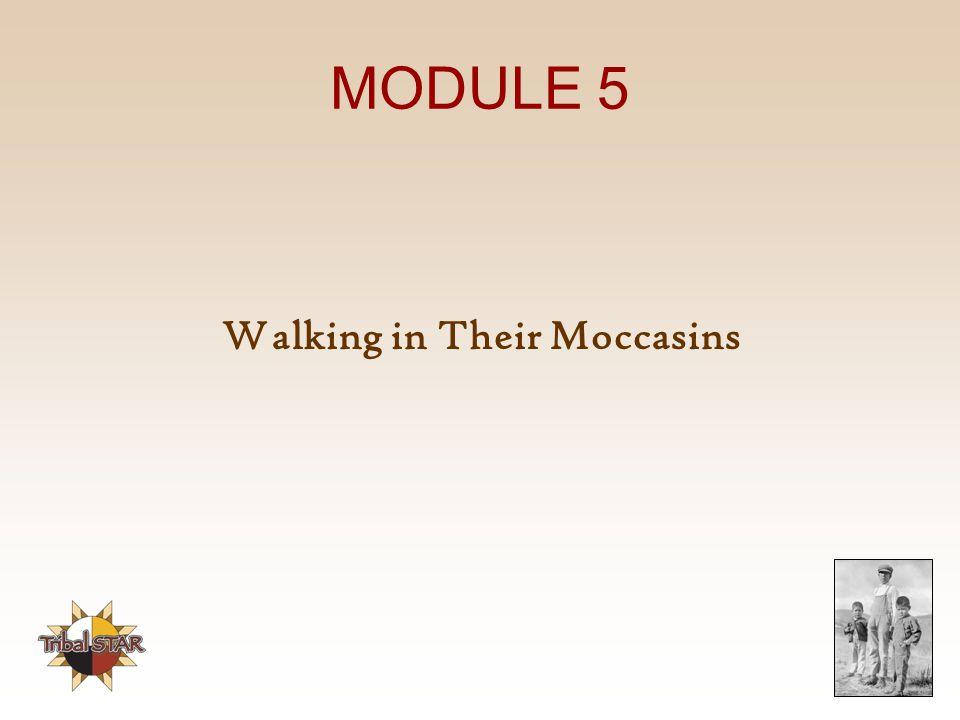 Walking in Their Moccasins