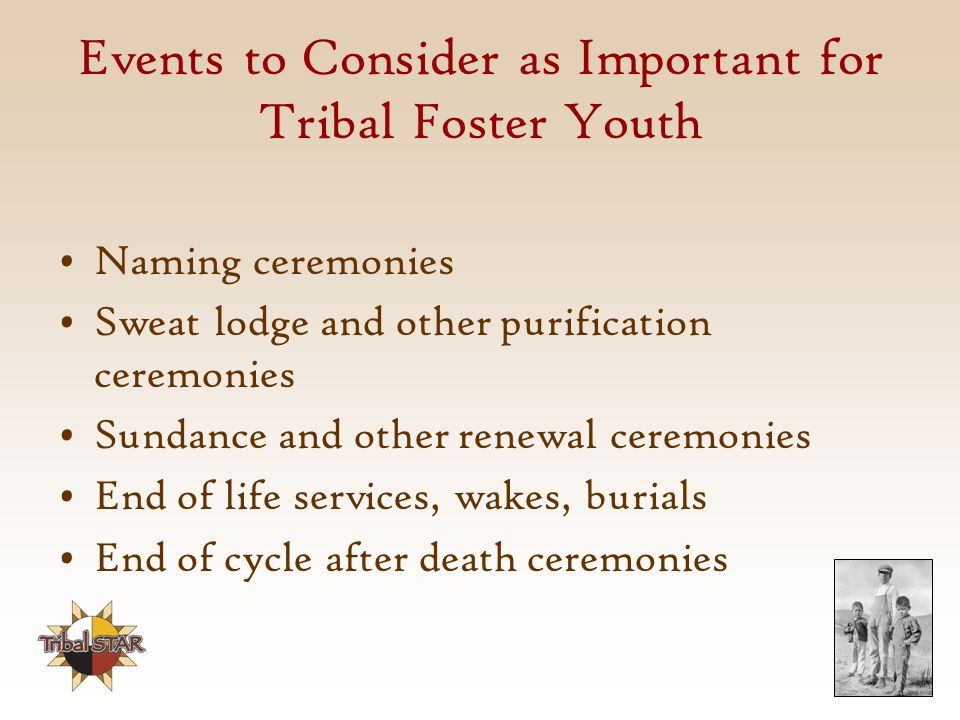 Events to Consider as Important for Tribal Foster Youth