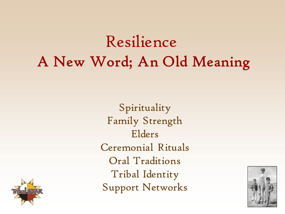 Resilience A New Word; An Old Meaning