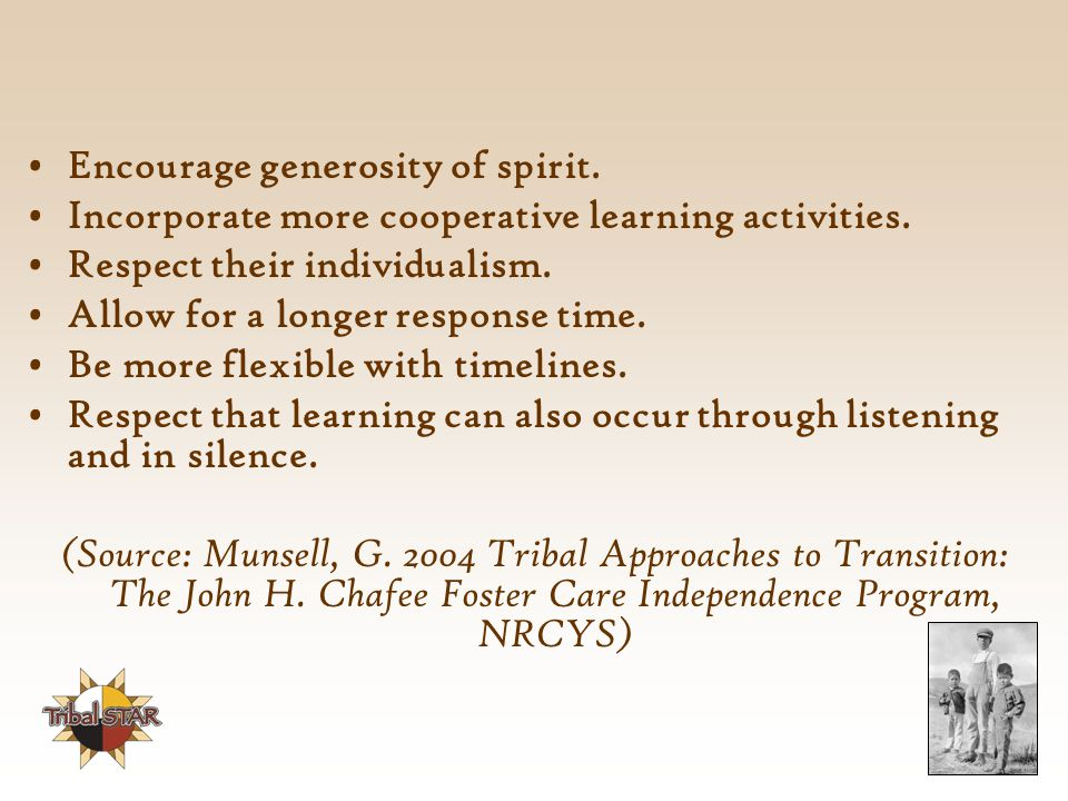 Encourage generosity of spirit.